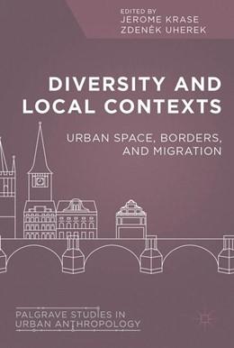 Abbildung von Krase / Uherek | Diversity and Local Contexts | 1st ed. 2017 | 2017