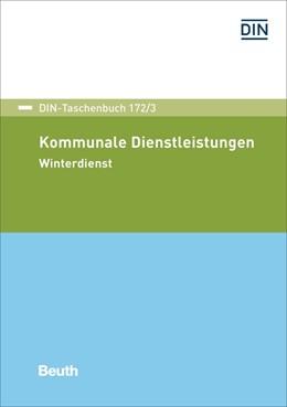 Abbildung von DIN e.V. | Kommunale Dienstleistungen | 1. Auflage | 2017 | 172/3 | beck-shop.de