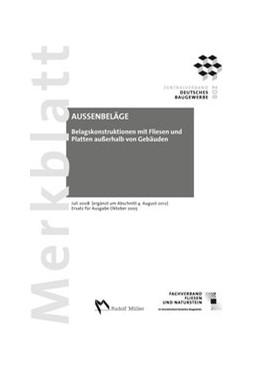 Abbildung von Merkblatt Belagskonstruktionen mit Fliesen und Platten ausserhalb von Gebäuden | 2012 | Juli 2008 (ergänzt um Abschnit...