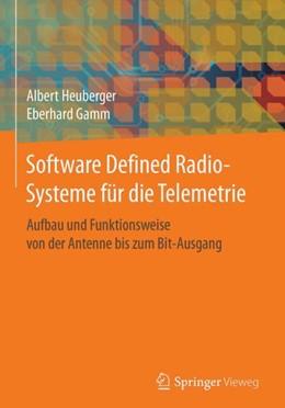 Abbildung von Heuberger / Gamm | Software Defined Radio-Systeme für die Telemetrie | 1. Auflage | 2017 | beck-shop.de