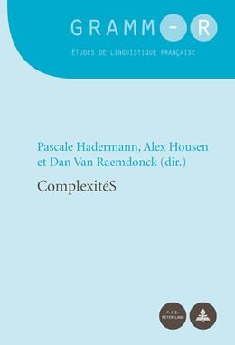 Abbildung von Hadermann / Housen | ComplexitéS | 1. Auflage | 2016 | beck-shop.de