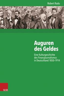 Abbildung von Radu | Auguren des Geldes | 1. Auflage | 2017 | beck-shop.de