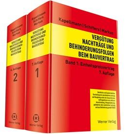 Abbildung von Kapellmann / Schiffers | Vergütung, Nachträge und Behinderungsfolgen beim Bauvertrag • Set | 7. Auflage | 2017 | beck-shop.de