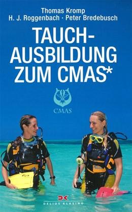 Abbildung von Kromp / Roggenbach | Tauchausbildung zum CMAS* | 7. Auflage | 2017 | beck-shop.de