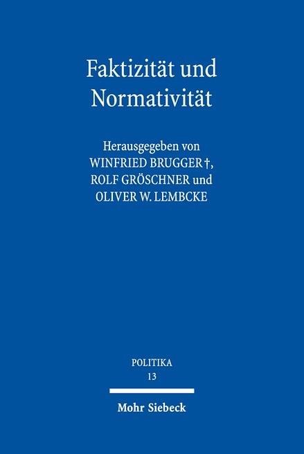 Faktizität und Normativität | Brugger / Gröschner / Lembcke (Hrsg.), 2017 | Buch (Cover)