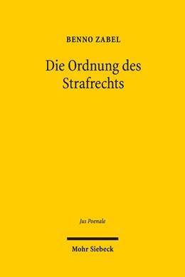 Abbildung von Zabel | Die Ordnung des Strafrechts | 1. Auflage | 2017 | Zum Funktionswandel von Normen...