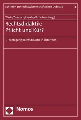 Abbildung von Warto / Zumbach | Rechtsdidaktik - Pflicht oder Kür? | 1. Auflage | 2017 | 9 | beck-shop.de