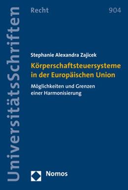 Abbildung von Zajicek | Körperschaftsteuersysteme in der Europäischen Union | 2017 | Möglichkeiten und Grenzen eine... | 904
