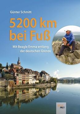 Abbildung von Schmitt | 5200 km bei Fuß | 2017 | Mit Beagle Emma entlang der de...
