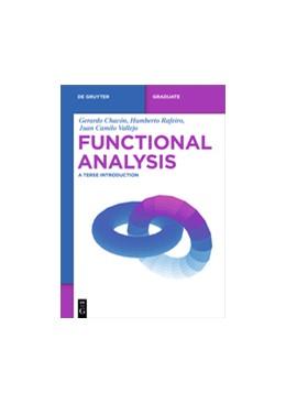 Abbildung von Chacón / Rafeiro / Vallejo | Functional Analysis | 1. Auflage | 2016 | A Terse Introduction