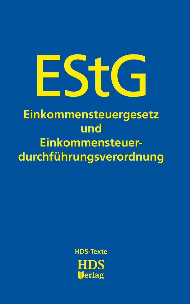 EStG: Einkommensteuergesetz und Einkommensteuerdurchführungsverordnung, 2017 | Buch (Cover)