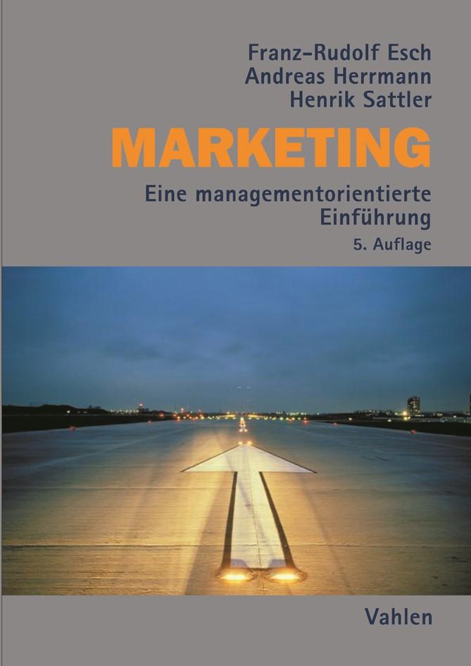 Marketing | Esch / Herrmann / Sattler | 5., überarbeitete Auflage, 2017 | Buch (Cover)
