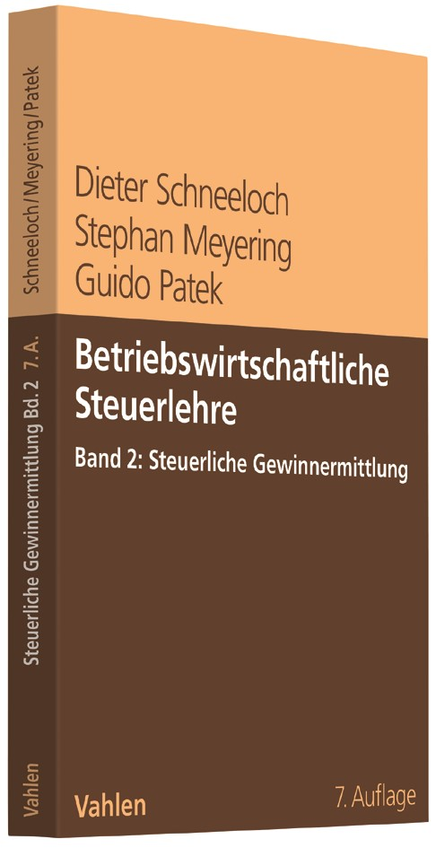 Betriebswirtschaftliche Steuerlehre  Band 2: Steuerliche Gewinnermittlung | Schneeloch / Meyering / Patek | 7., vollständig überarbeitete Auflage, 2017 | Buch (Cover)