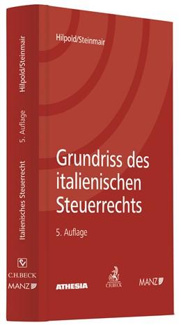 Abbildung von Hilpold / Steinmair | Grundriss des italienischen Steuerrechts I | 5. Auflage | 2017