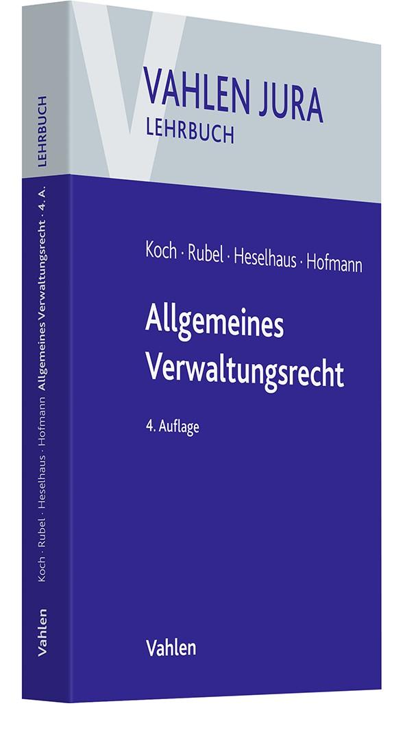 Abbildung von Koch / Rubel / Heselhaus / Hofmann | Allgemeines Verwaltungsrecht | 4. Auflage | 2020