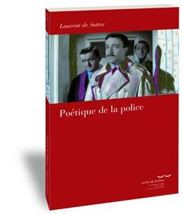 Abbildung von de Sutter   Poétique de la police   1. Auflage   2017   17   beck-shop.de