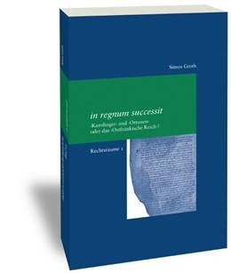 Abbildung von Groth | in regnum successit | 1. Auflage | 2017 | 304 | beck-shop.de
