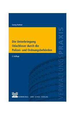 Abbildung von Huttner   Die Unterbringung Obdachloser durch die Polizei-und Ordnungsbehörden   2. Auflage   2017   beck-shop.de