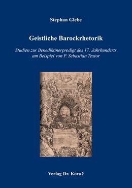 Abbildung von Glebe | Geistliche Barockrhetorik | 2017