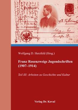 Abbildung von Herzfeld | Franz Rosenzweigs Jugendschriften (1907–1914) | 2017 | Teil III: Arbeiten zu Geschich... | 130