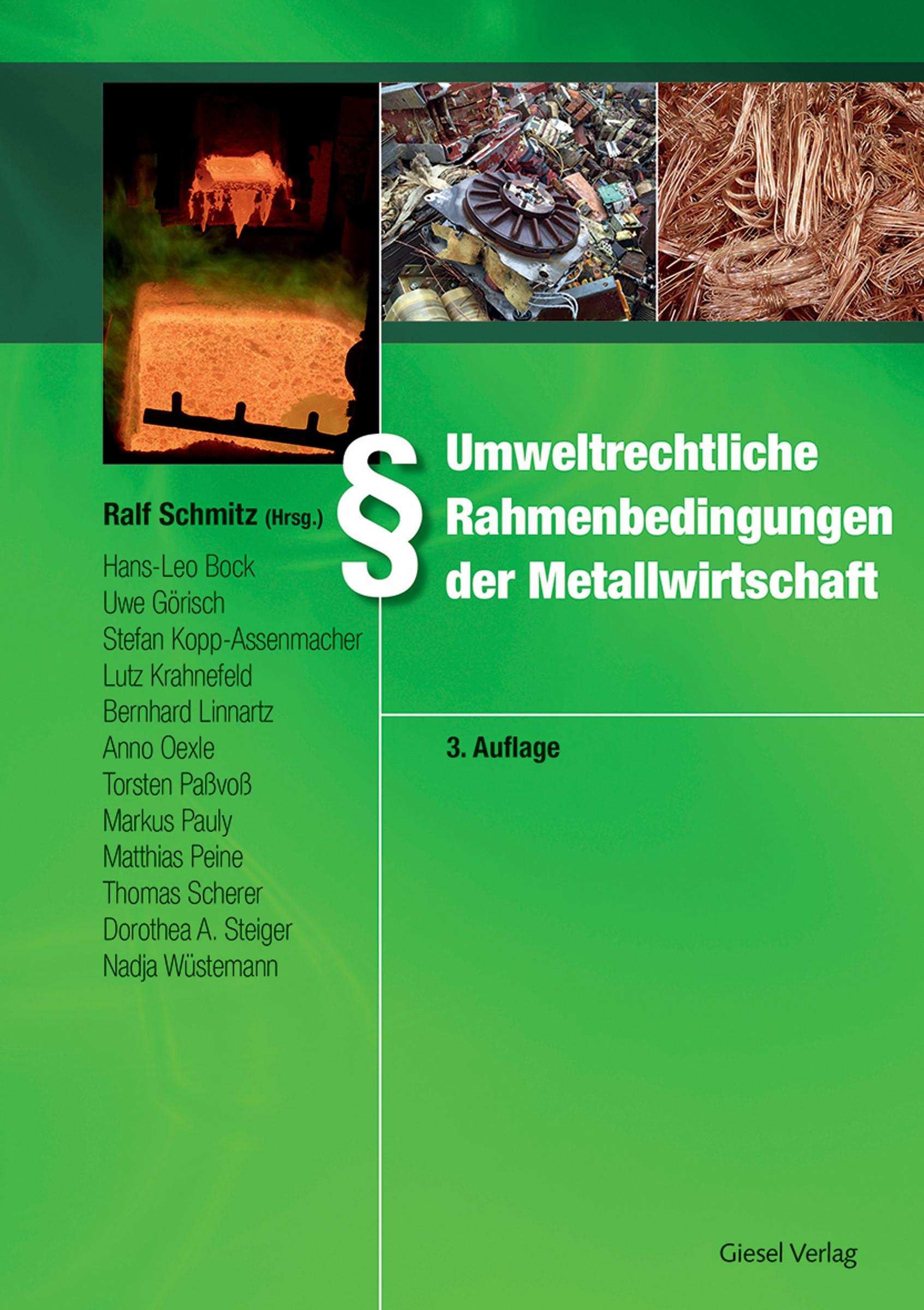 Umweltrechtliche Rahmenbedingungen der Metallwirtschaft | Schmitz, 2017 | Buch (Cover)