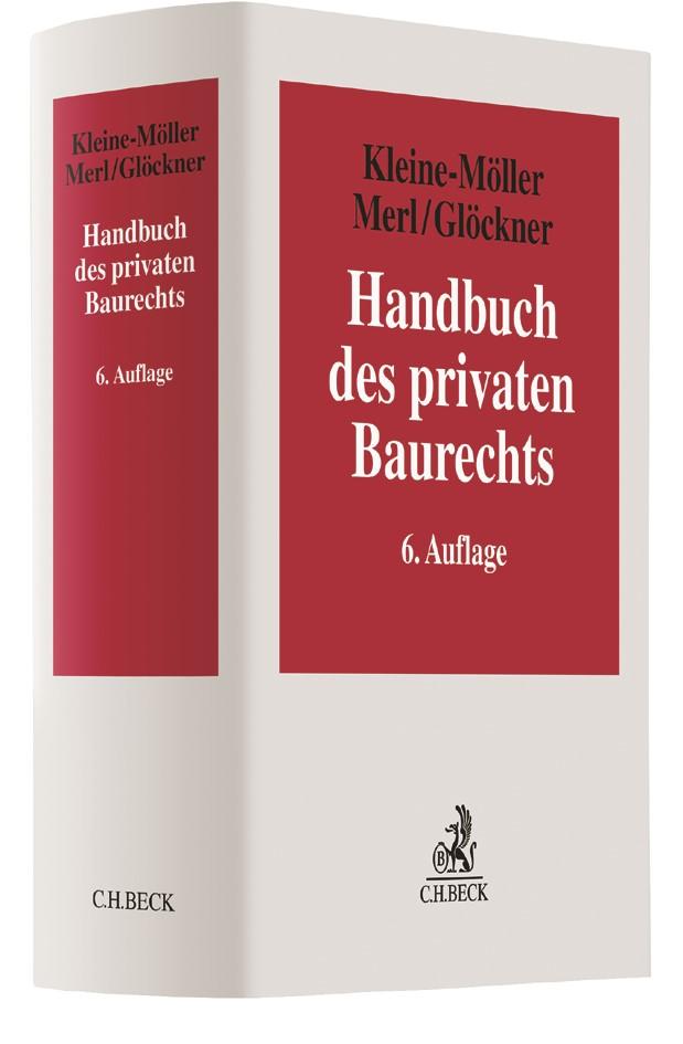 Handbuch des privaten Baurechts   Kleine-Möller / Merl / Glöckner   6. Auflage, 2018   Buch (Cover)