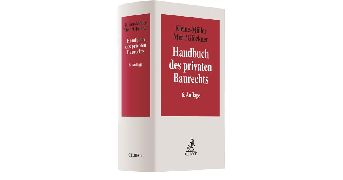 Handbuch des privaten Baurechts | Kleine-Möller / Merl / Glöckner ...