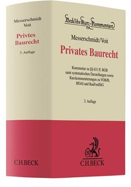 Abbildung von Messerschmidt / Voit | Privates Baurecht | 3. Auflage | 2018 | Band 60 | beck-shop.de