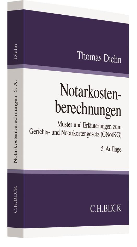 Notarkostenberechnungen | Diehn | 5. Auflage, 2017 | Buch (Cover)