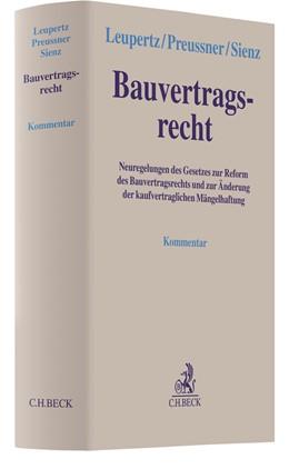 Abbildung von Leupertz / Preussner | Bauvertragsrecht | 1. Auflage | 2018 | beck-shop.de