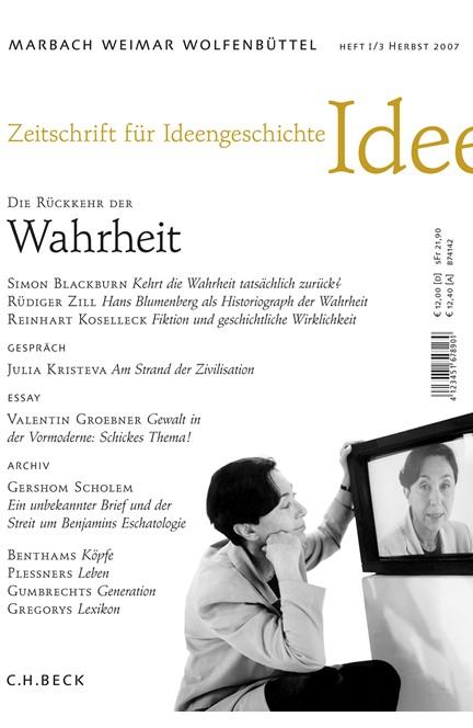 Cover: , Zeitschrift für Ideengeschichte: ZIG (2007) Heft 3: Die Rückkehr der Wahrheit