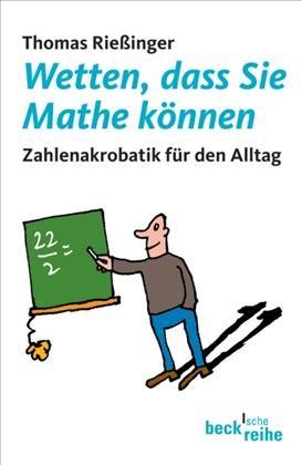 Wetten, dass Sie Mathe können | Rießinger, Thomas | 2. Auflage, 2007 | Buch (Cover)