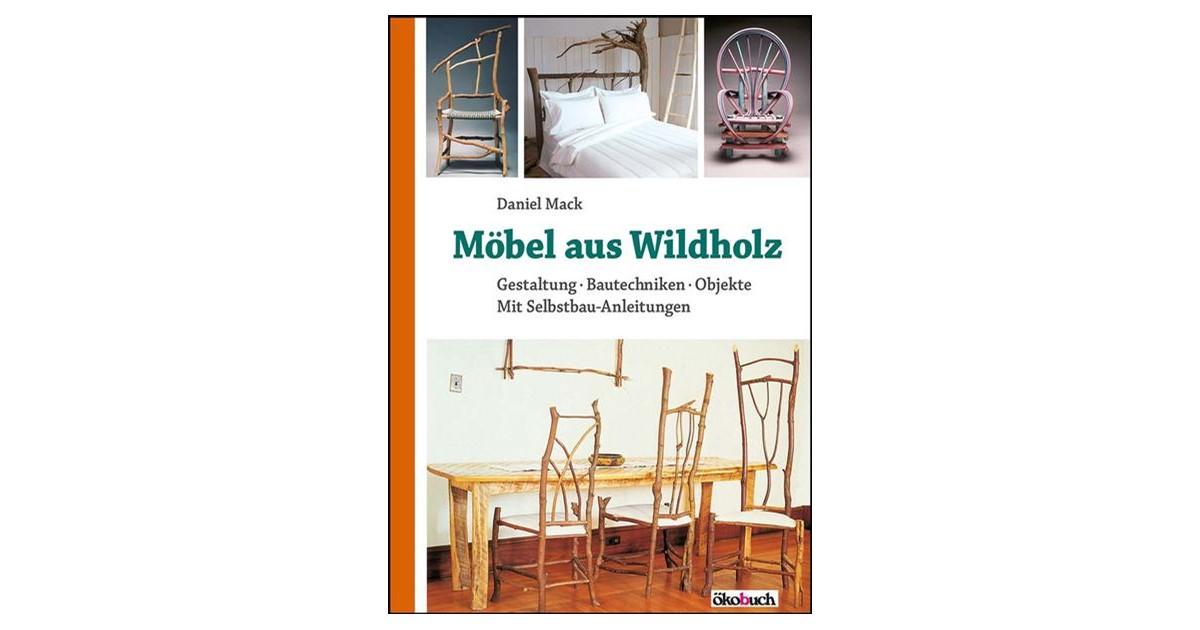 Möbel Aus Wildholz Mack 6 Neu Gestaltete Auflage 2017 2017