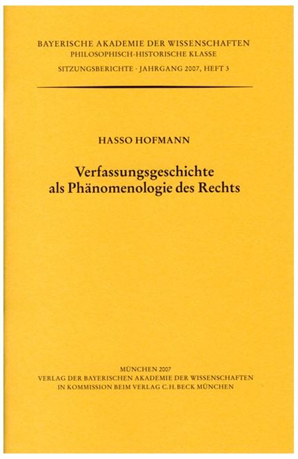 Cover: Hasso Hofmann, Verfassungsgeschichte als Phänomenologie des Rechts
