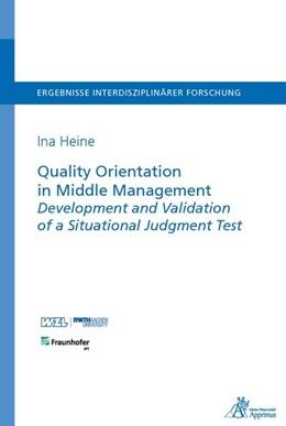 Abbildung von Heine   Quality Orientation in Middle Management Development and Validation of a Situational Judgment Test   1. Auflage   2016   beck-shop.de