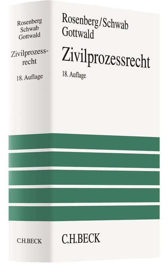 Zivilprozessrecht | Rosenberg / Schwab / Gottwald | 18., neu bearbeitete Auflage, 2018 | Buch (Cover)