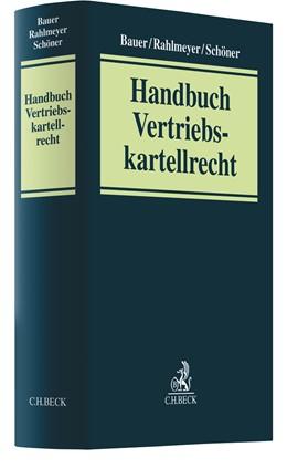 Abbildung von Bauer / Rahlmeyer | Vertriebskartellrecht | 1. Auflage | 2020 | beck-shop.de