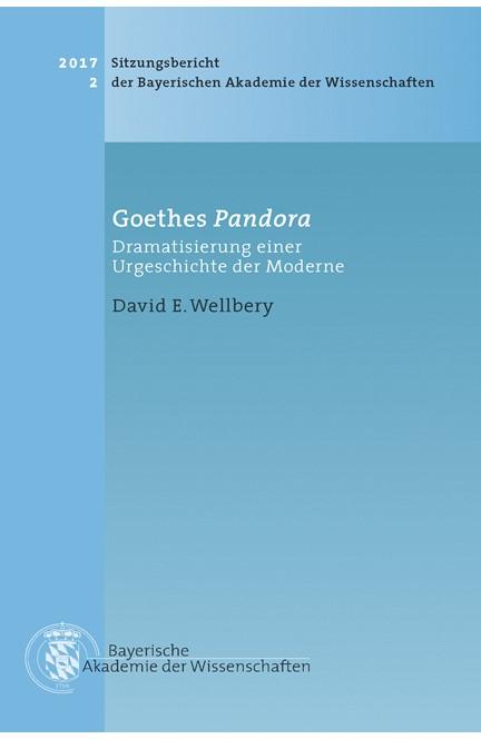 Cover: David E. Wellbery, Goethes Pandora