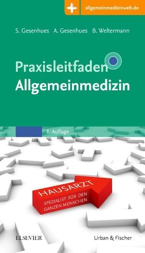 Abbildung von Gesenhues / Gesenhues / Weltermann | Praxisleitfaden Allgemeinmedizin | 8. Auflage | 2017