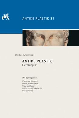 Abbildung von Kunze | Antike Plastik | 1. Auflage | 2016 | 31 | beck-shop.de