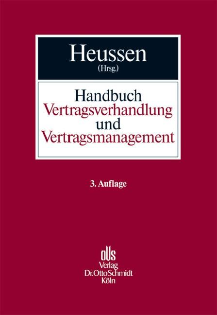 Handbuch Vertragsverhandlung und Vertragsmanagement | Heussen | 3. Auflage, 2007 | Buch (Cover)