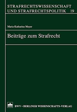 Abbildung von Meyer | Beiträge zum Strafrecht | 2007 | 19