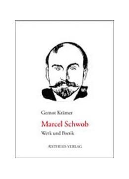 Abbildung von Krämer   Marcel Schwob   2004   Werk und Poetik