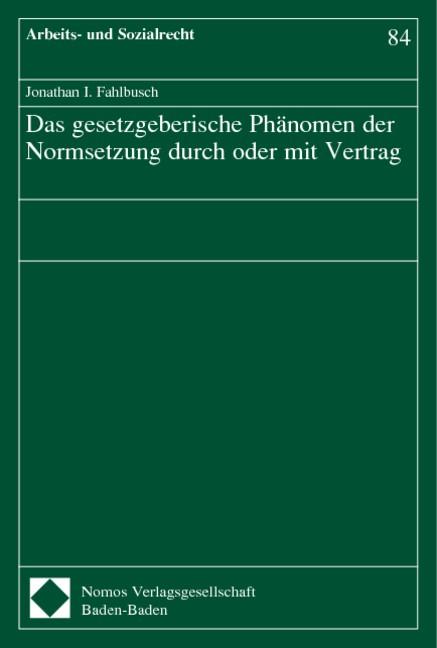 Das gesetzgeberische Phänomen der Normsetzung durch oder mit Vertrag | Fahlbusch, 2004 | Buch (Cover)