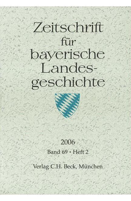 Cover: , Zeitschrift für bayerische Landesgeschichte Band 69 Heft 2/2006