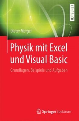 Abbildung von Mergel | Physik mit Excel und Visual Basic | 2017 | Grundlagen, Beispiele und Aufg...