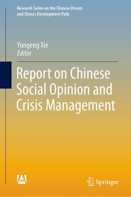 Abbildung von Xie | Report on Chinese Social Opinion and Crisis Management | 2019