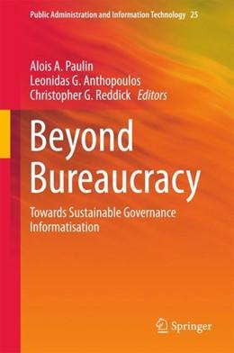 Abbildung von Paulin / Anthopoulos | Beyond Bureaucracy | 1. Auflage | 2017 | beck-shop.de