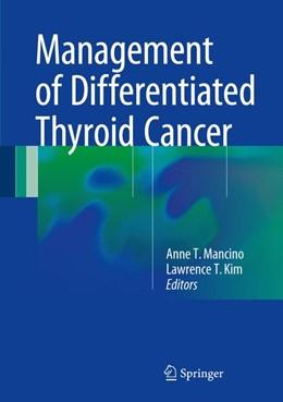 Abbildung von Mancino / Kim | Management of Differentiated Thyroid Cancer | 2017