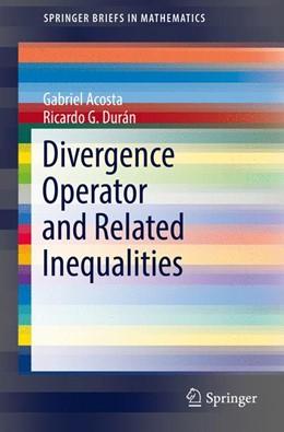 Abbildung von Acosta / Durán | Divergence Operator and Related Inequalities | 1. Auflage | 2017 | beck-shop.de